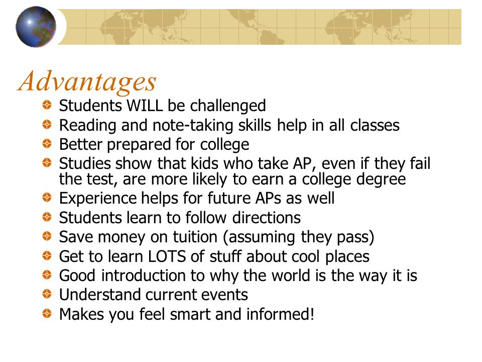 Advantages Students WILL be challenged