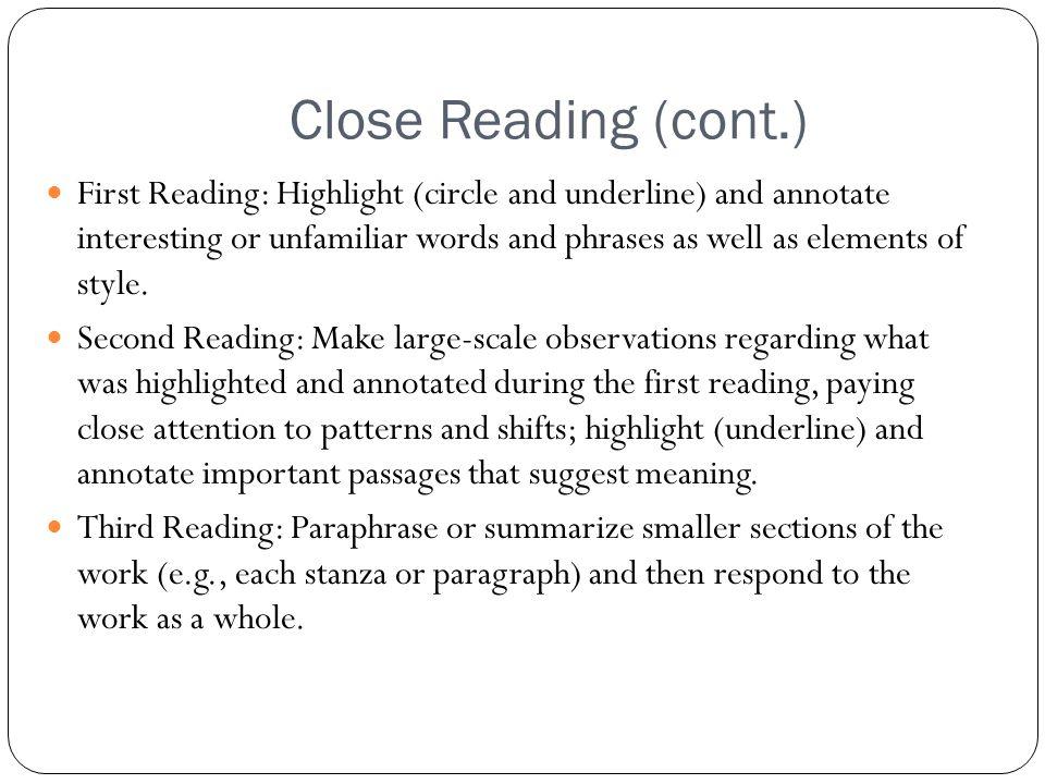 Close Reading (cont.)