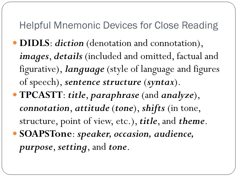 Helpful Mnemonic Devices for Close Reading