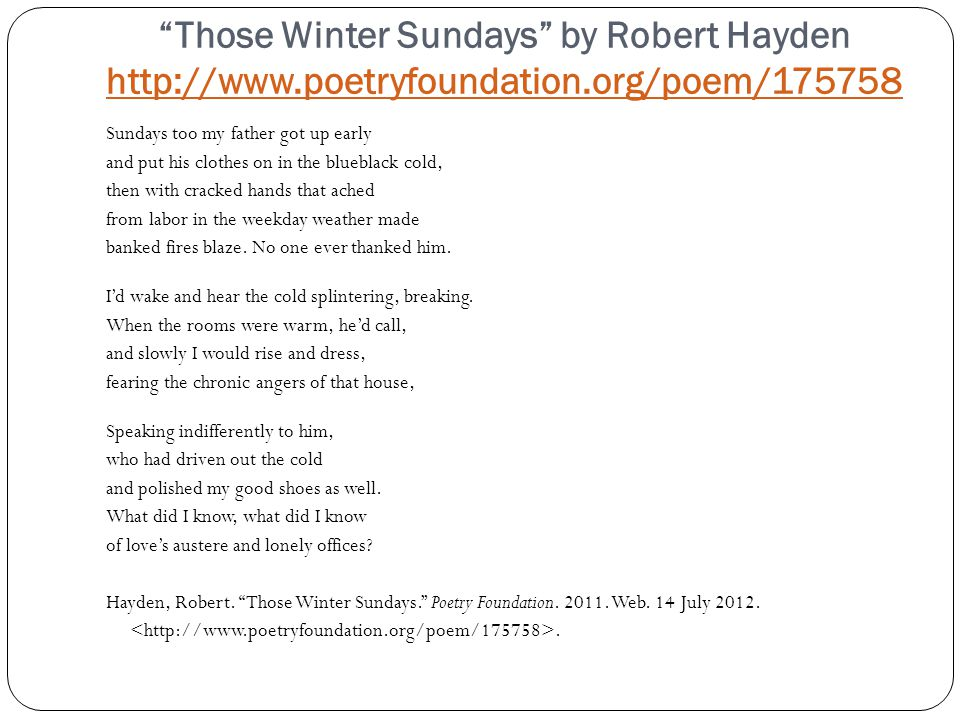 an analysis of robert haydens poems Robert hayden was a highly acclaimed african american poet of the 20th century he published over ten poetic volumes throughout his lifetime and was the first african american poet laureate of the united states, serving from 1976-1978.