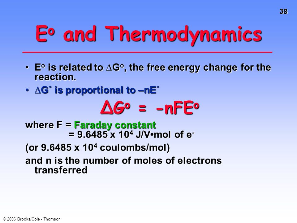 Eo and Thermodynamics ∆Go = -nFEo
