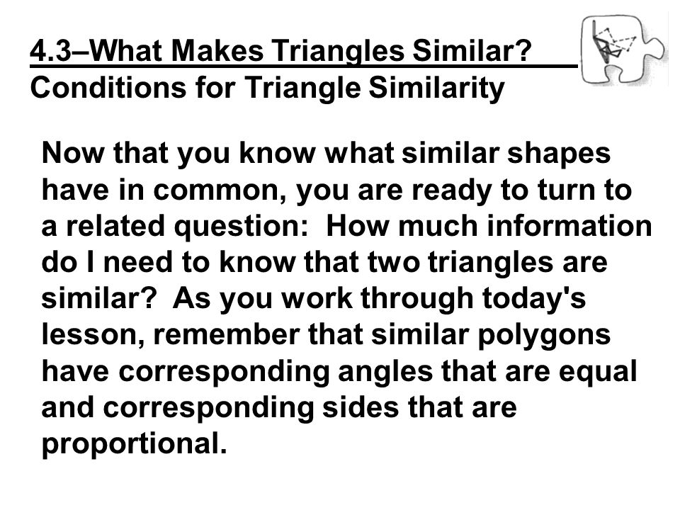 4.3–What Makes Triangles Similar