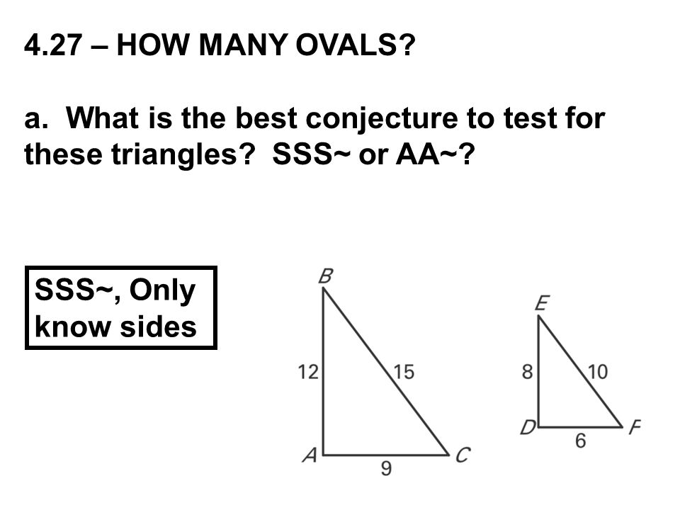 4.27 – HOW MANY OVALS. a. What is the best conjecture to test for these triangles.