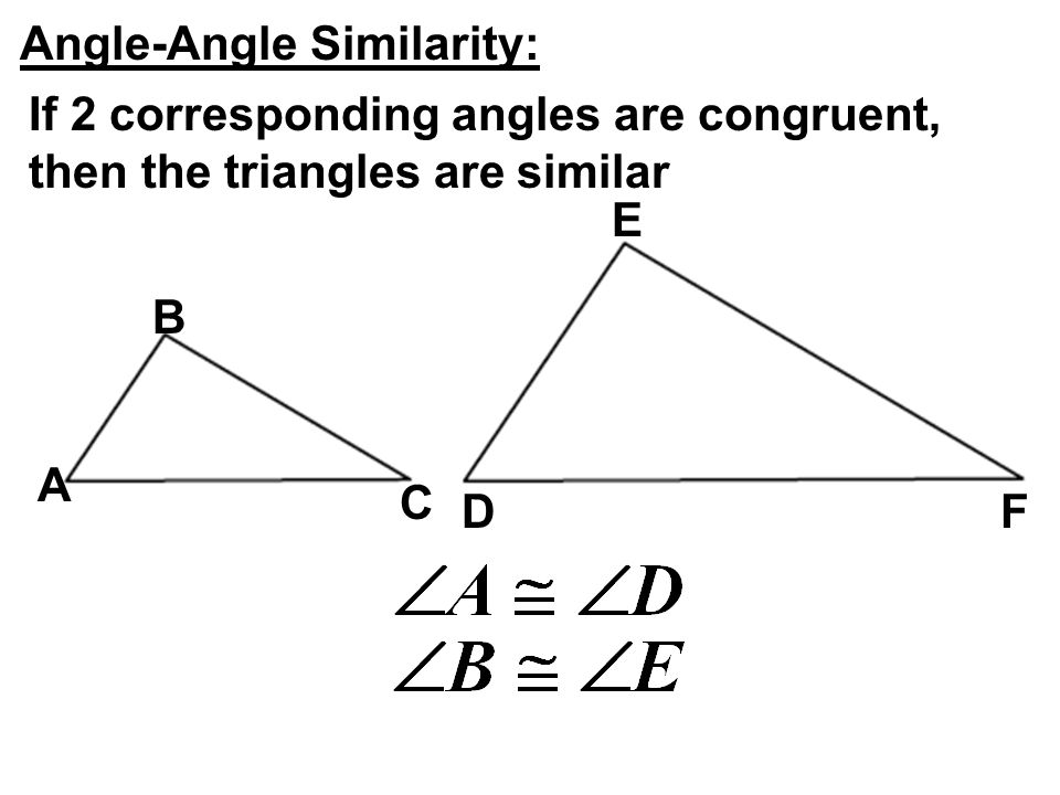 Angle-Angle Similarity: