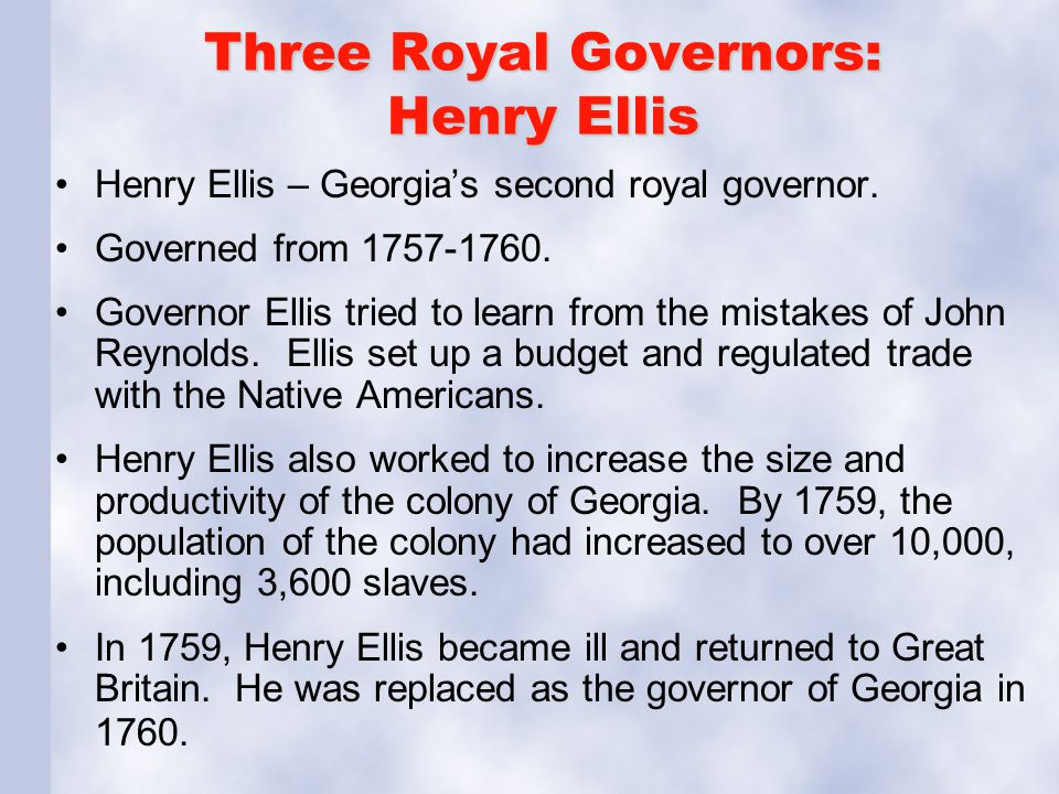 Three Royal Governors: Henry Ellis