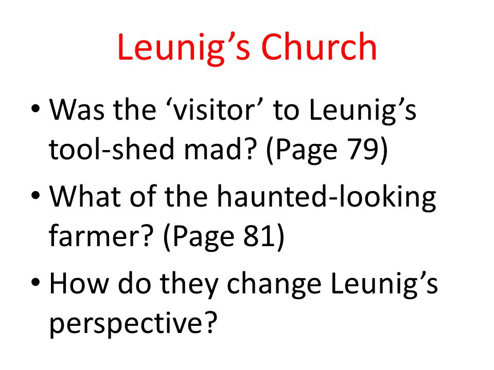 Leunig's Church Was the 'visitor' to Leunig's tool-shed mad (Page 79)
