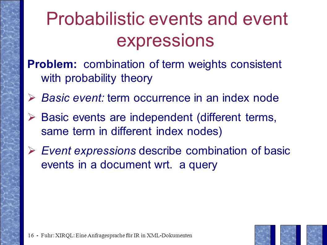 Probabilistic events and event expressions