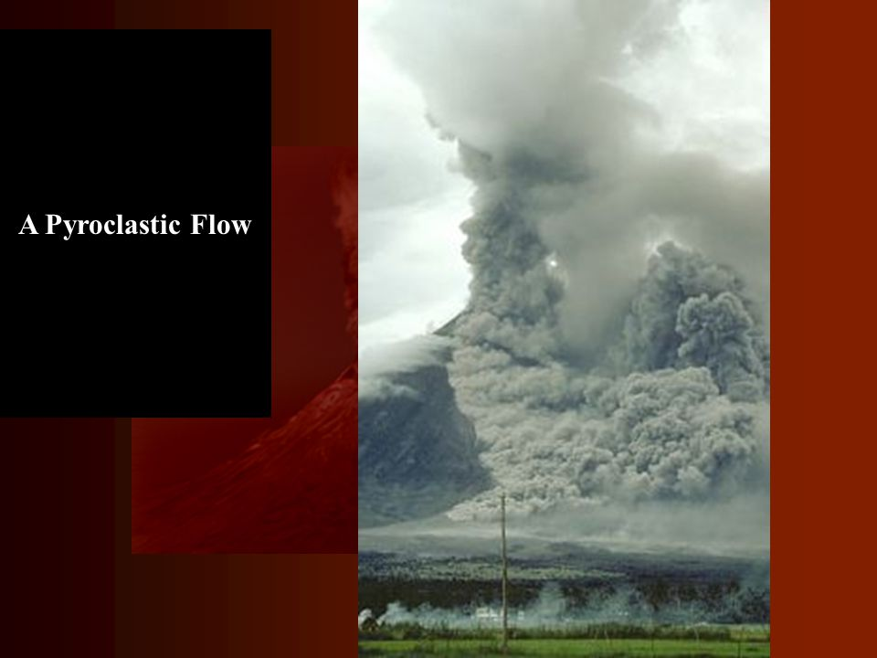 A Pyroclastic Flow