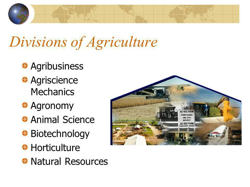 Divisions of Agriculture