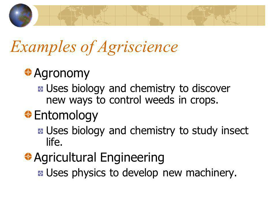 Examples of Agriscience