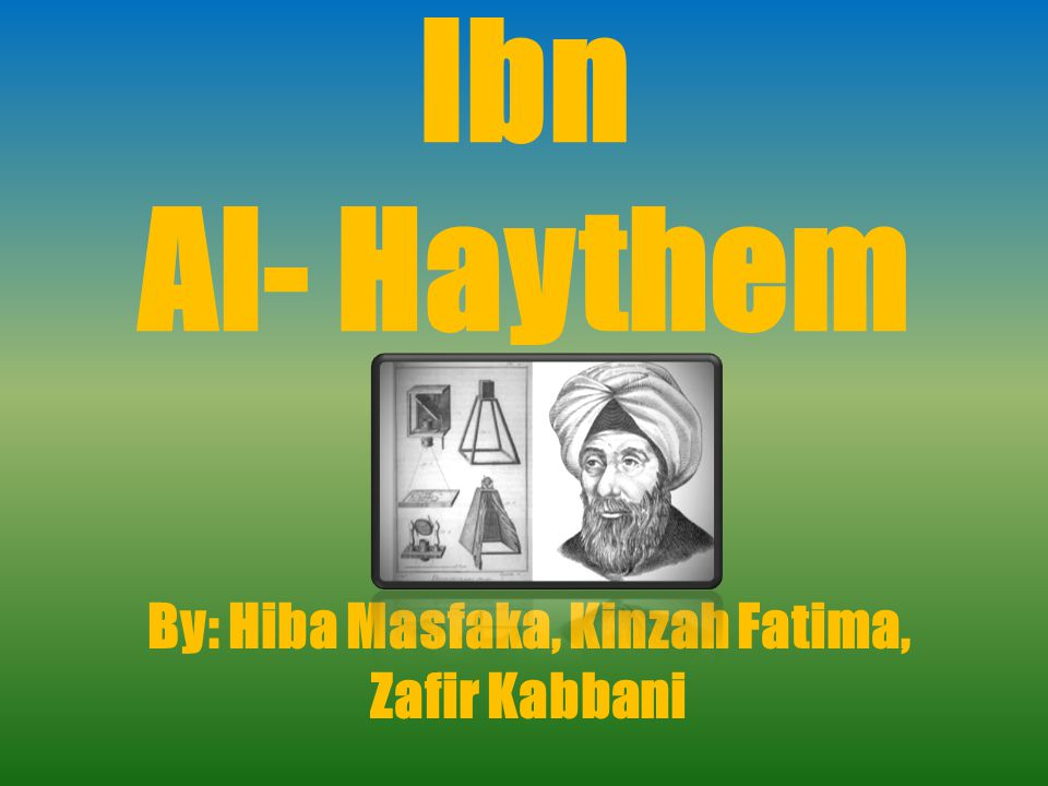 By: Hiba Masfaka, Kinzah Fatima, Zafir Kabbani