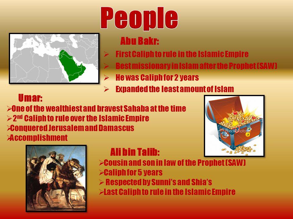 People Abu Bakr: Umar: Ali bin Talib: