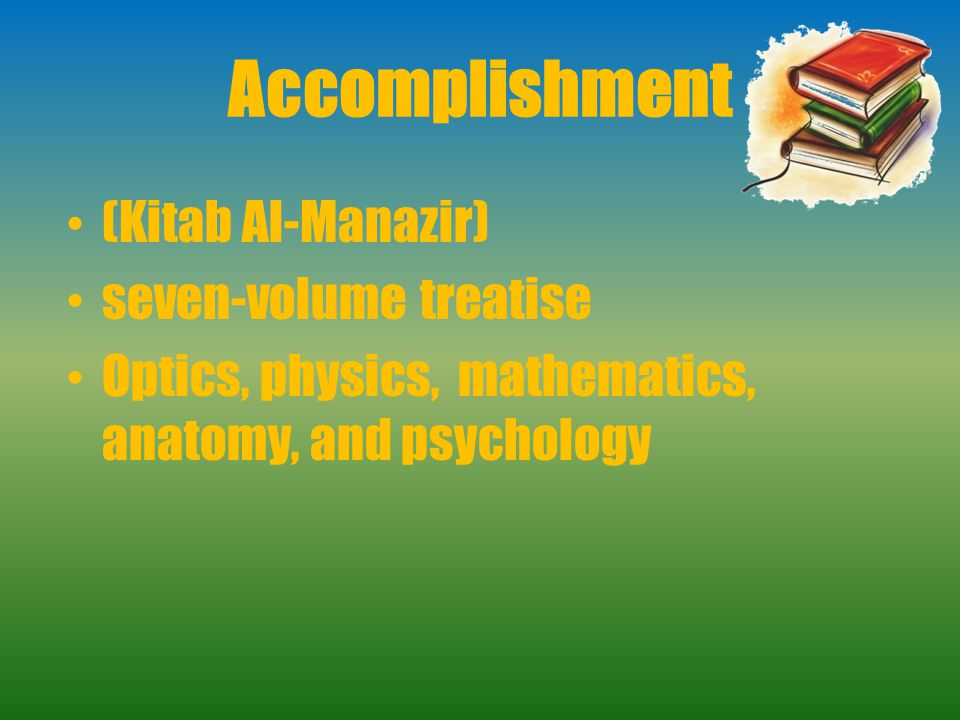 Accomplishment (Kitab Al-Manazir) seven-volume treatise