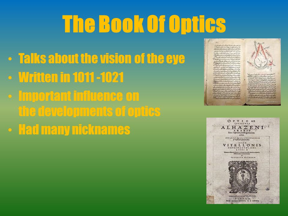The Book Of Optics Talks about the vision of the eye