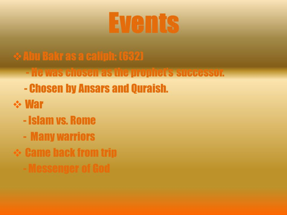 Events Abu Bakr as a caliph: (632)