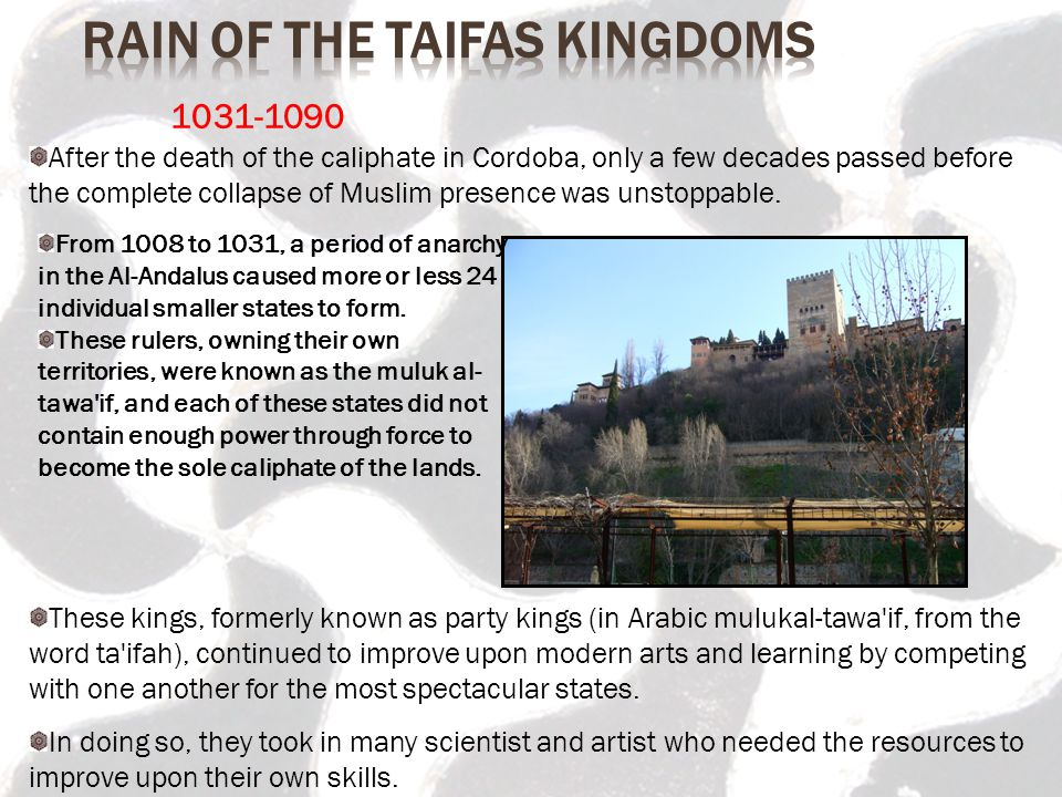 Rain of the Taifas Kingdoms