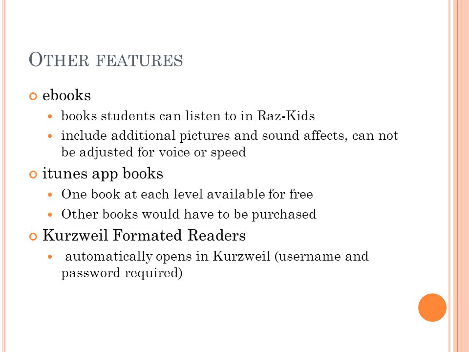 Other features ebooks itunes app books Kurzweil Formated Readers