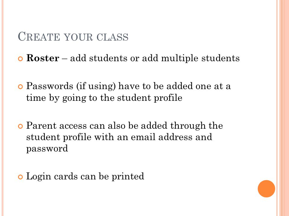 Create your class Roster – add students or add multiple students