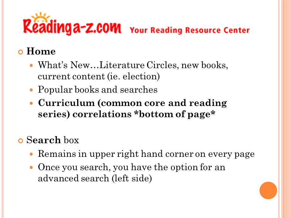 Home What's New…Literature Circles, new books, current content (ie. election) Popular books and searches.