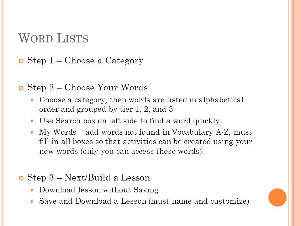 Word Lists Step 1 – Choose a Category Step 2 – Choose Your Words