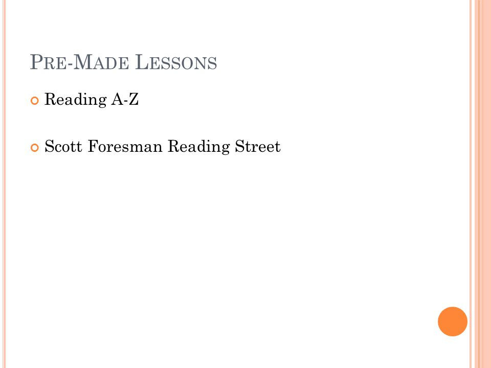 Pre-Made Lessons Reading A-Z Scott Foresman Reading Street