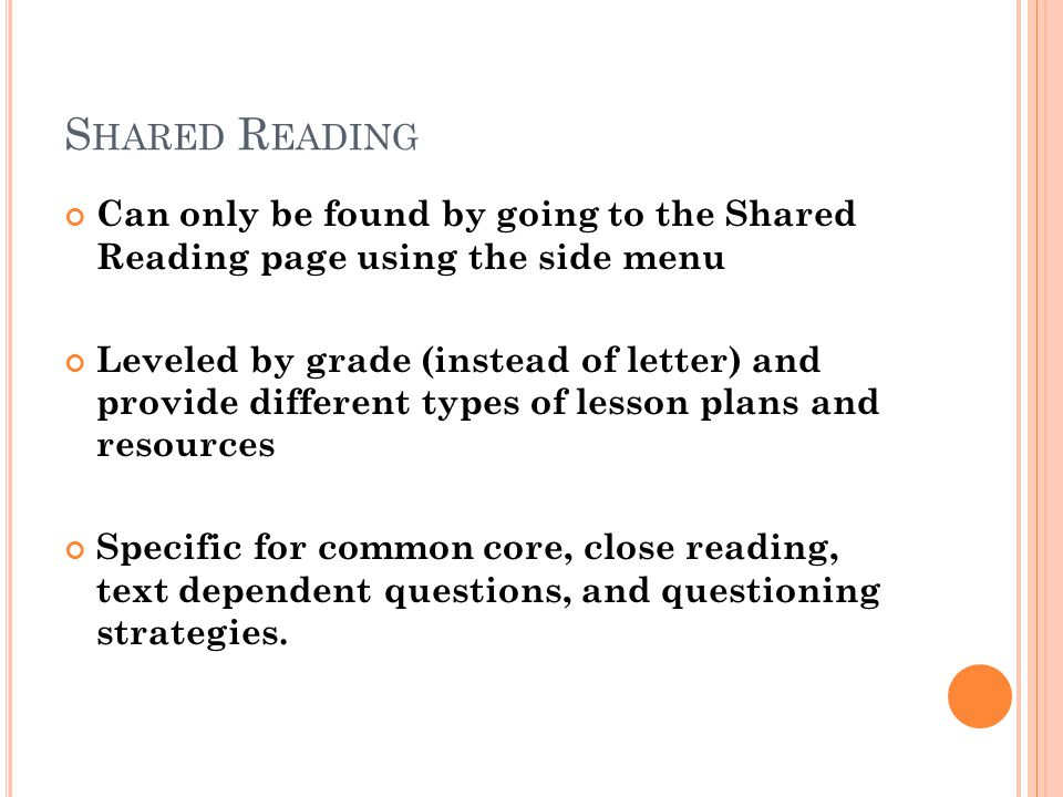 Shared Reading Can only be found by going to the Shared Reading page using the side menu.