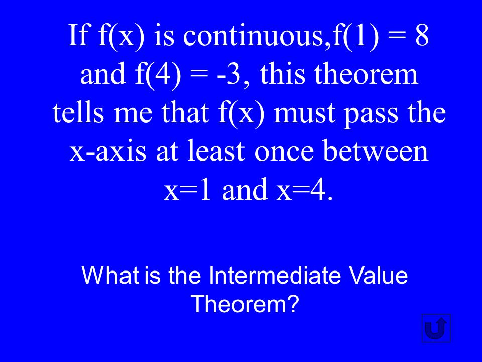 What is the Intermediate Value Theorem