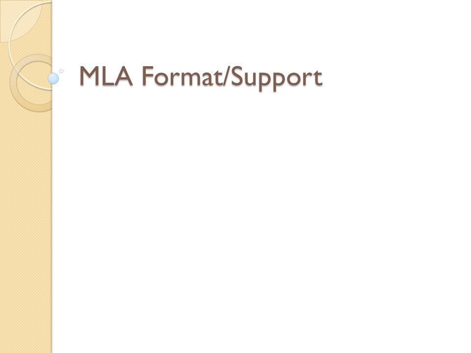 MLA Format/Support