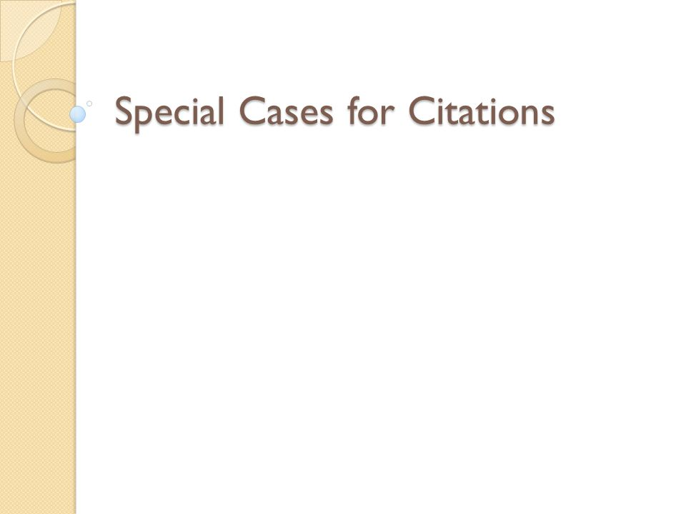 Special Cases for Citations