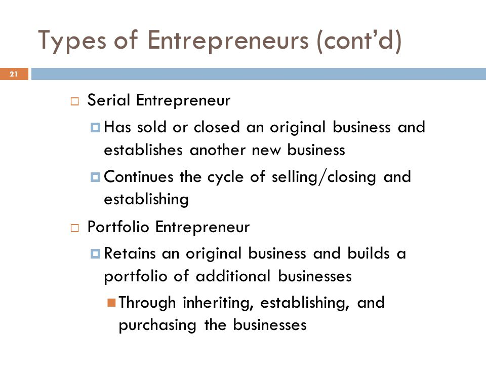 Types of Entrepreneurs (cont'd)