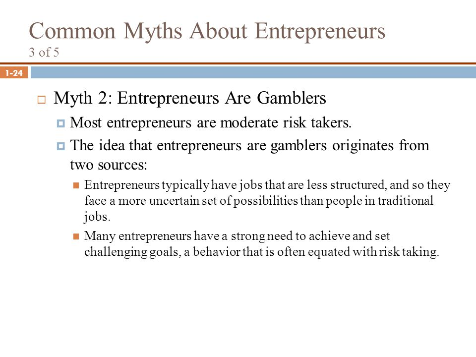 Common Myths About Entrepreneurs 3 of 5