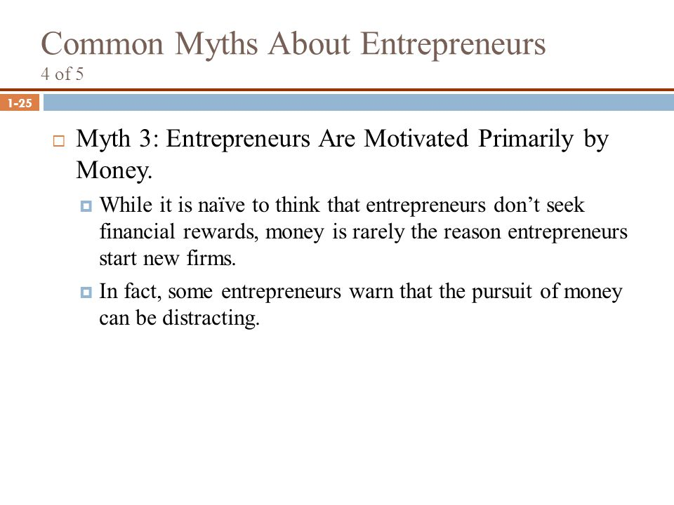 Common Myths About Entrepreneurs 4 of 5