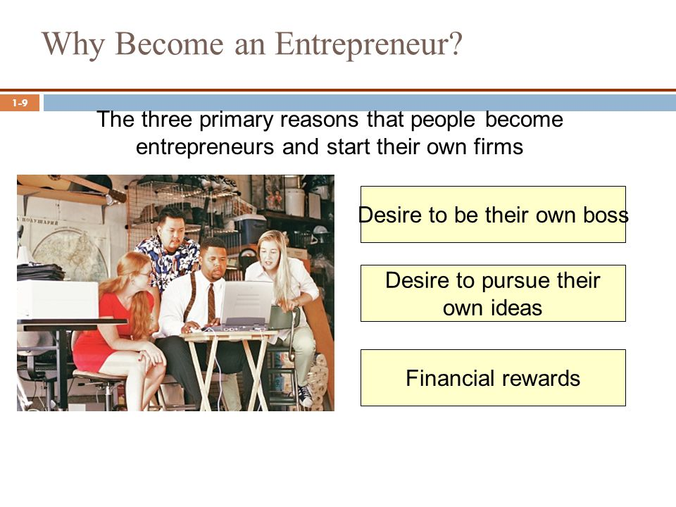 Why Become an Entrepreneur