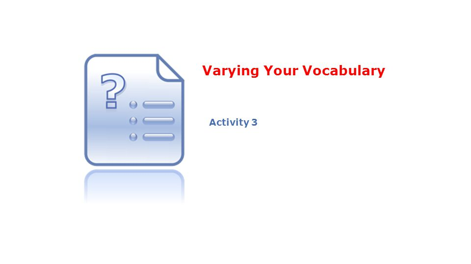 Varying Your Vocabulary