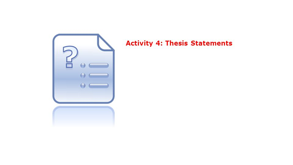 Activity 4: Thesis Statements
