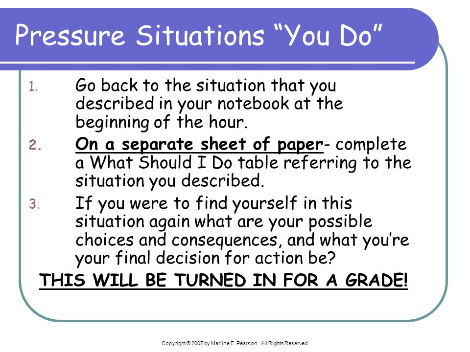 Pressure Situations You Do