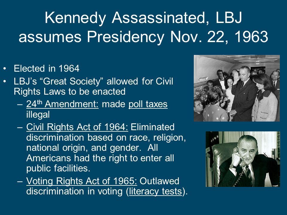 Kennedy Assassinated, LBJ assumes Presidency Nov. 22, 1963