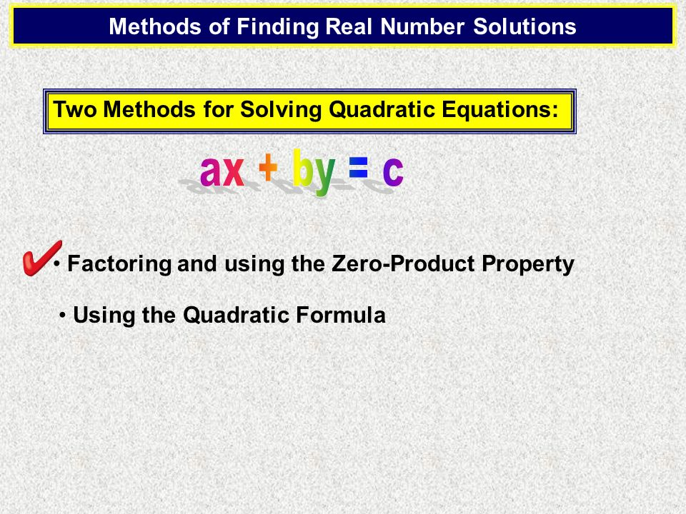 Methods of Finding Real Number Solutions