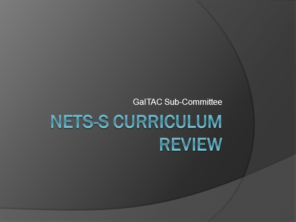 NETS-S Curriculum Review