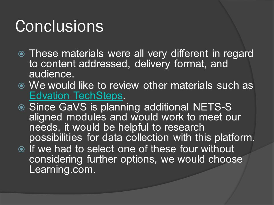 Conclusions These materials were all very different in regard to content addressed, delivery format, and audience.