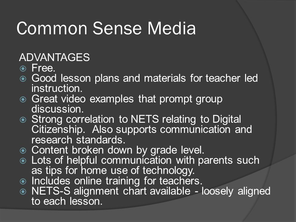 Common Sense Media ADVANTAGES Free.