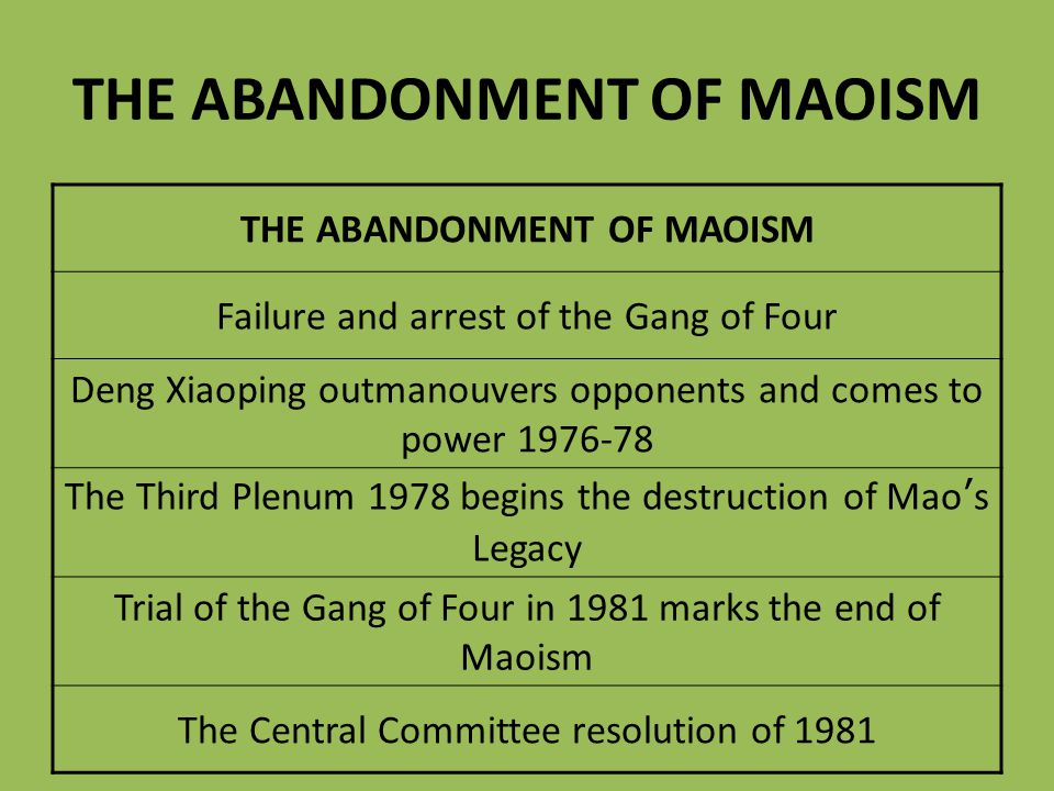 THE ABANDONMENT OF MAOISM