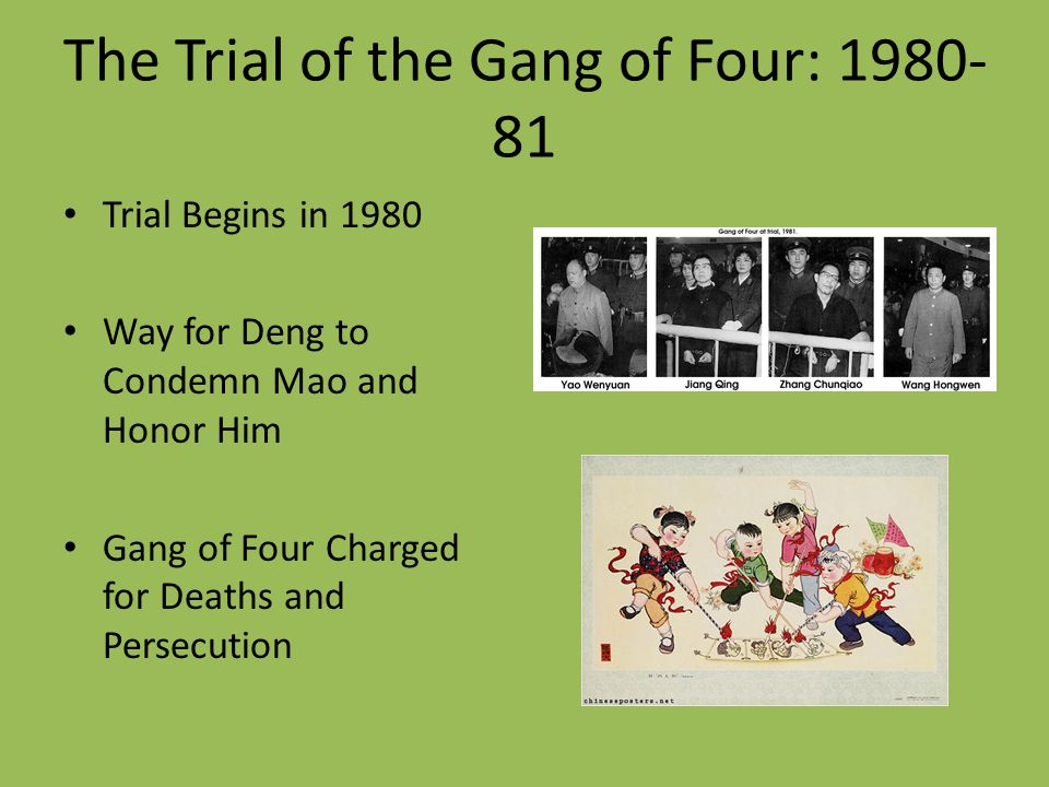 The Trial of the Gang of Four: 1980-81