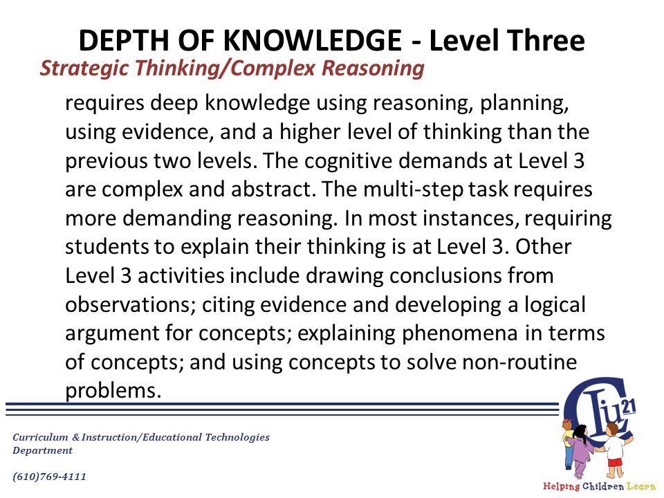 DEPTH OF KNOWLEDGE - Level Three