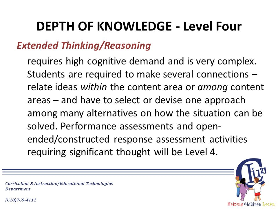 DEPTH OF KNOWLEDGE - Level Four