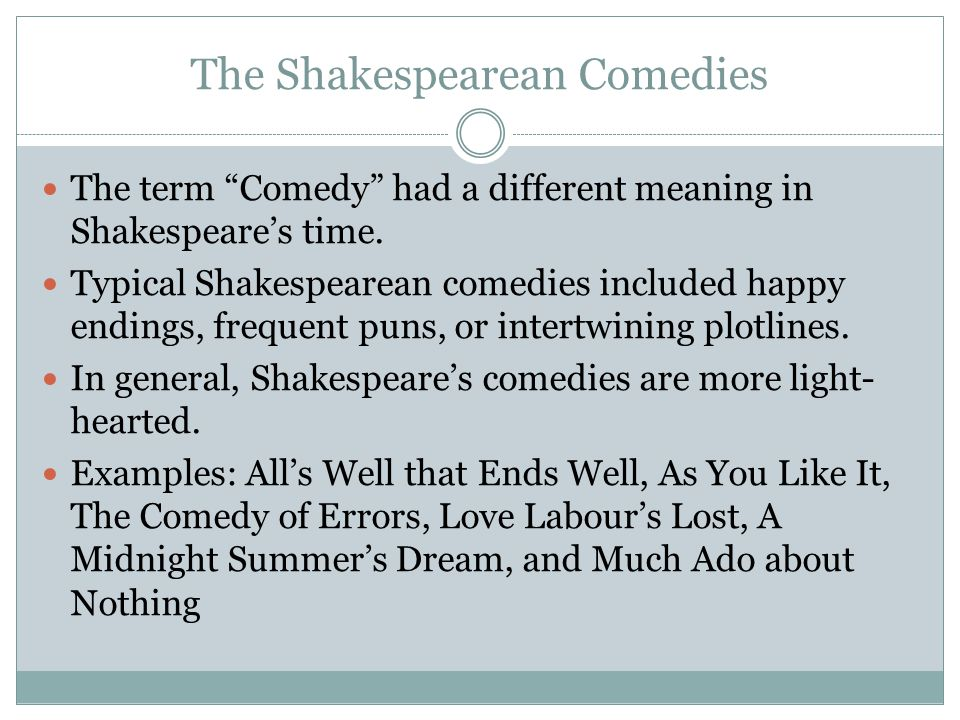 The Shakespearean Comedies