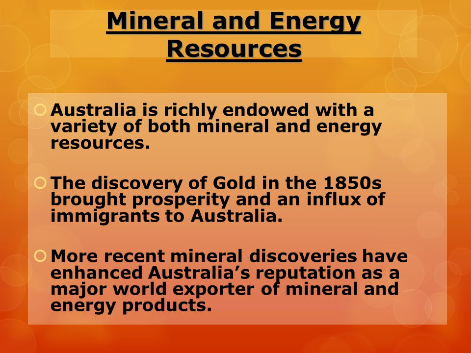 Mineral and Energy Resources