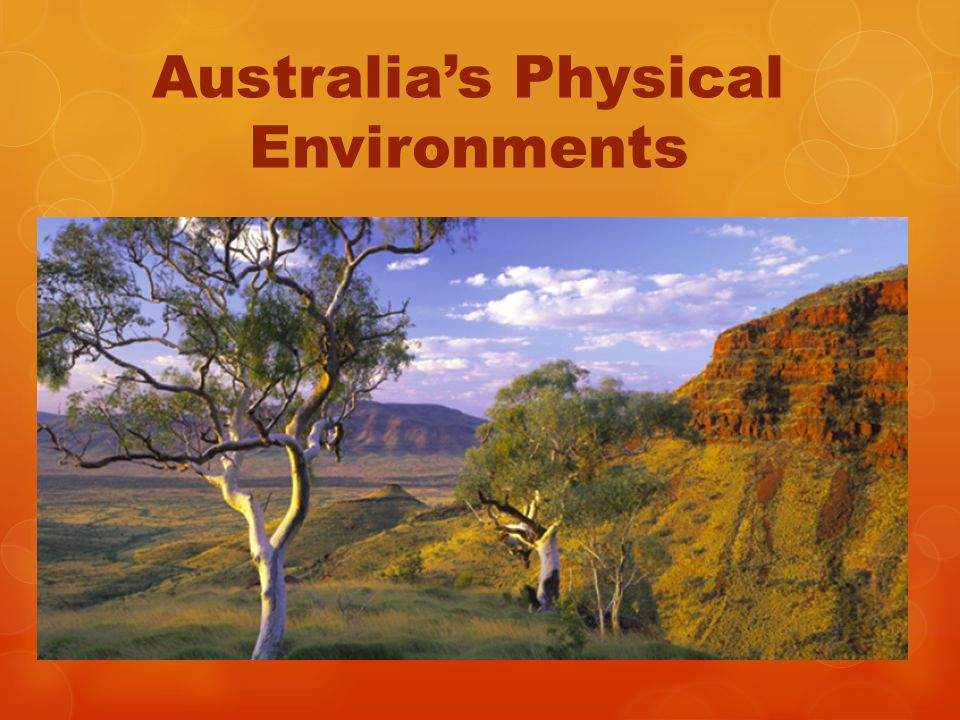 Australia's Physical Environments