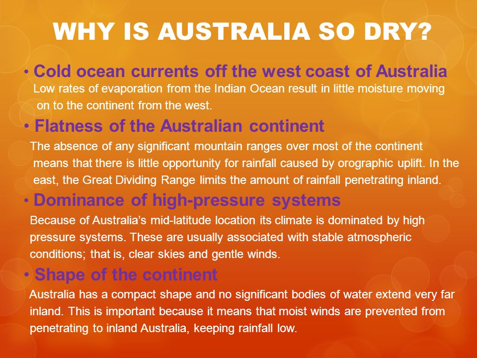 WHY IS AUSTRALIA SO DRY Flatness of the Australian continent