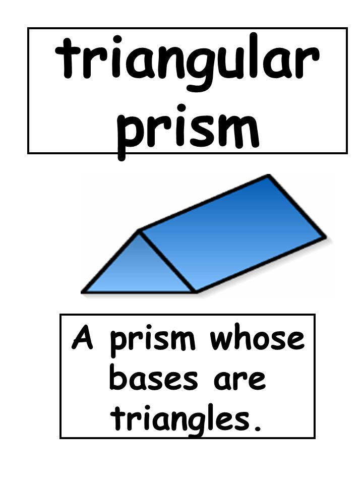 A prism whose bases are triangles.
